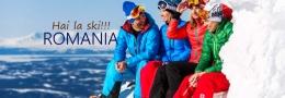 Hai la Ski - Sinaia/ Poiana Brasov/ Predeal