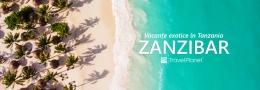 Vacanta exotica in Zanzibar